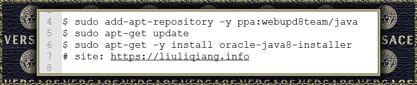 $ sudo add-apt-repository -y ppa:webupd8team/java$ sudo apt-get update$ sudo apt-get -y install oracle-java8-installer# site: https://liuliqiang.info